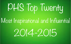 PHS Top Twenty Most Inspirational and Influential of 2014-2015