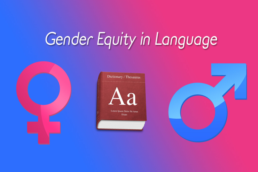 Editor, Meghan Laakso, explains the importance of gender equality through language.