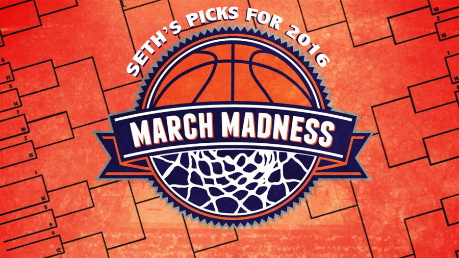 Sports Editor, Seth Walloch,  gives his top picks for March Madness 2016.