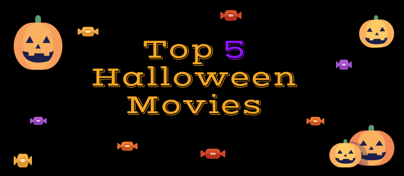 Top 5 Halloween Movies