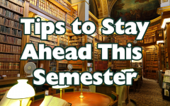 Tips to Stay Ahead on School Work