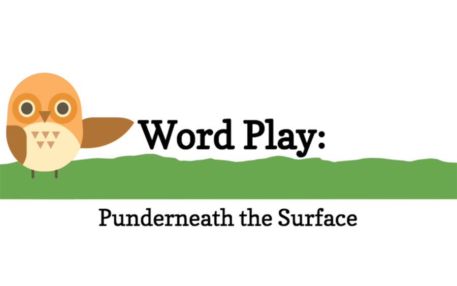 The History of Wordplay: Punderneath the Surface